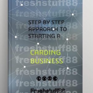 STEP BY STEP APPROACH TO STARTING A CARDING BUSINESS